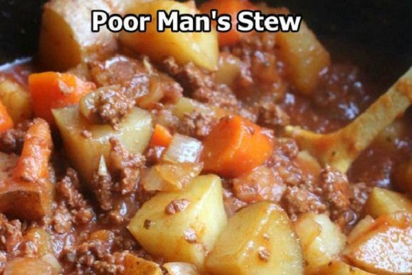 Poor Man'S Stew  Poor Man's Stew – Best Cooking recipes In the world
