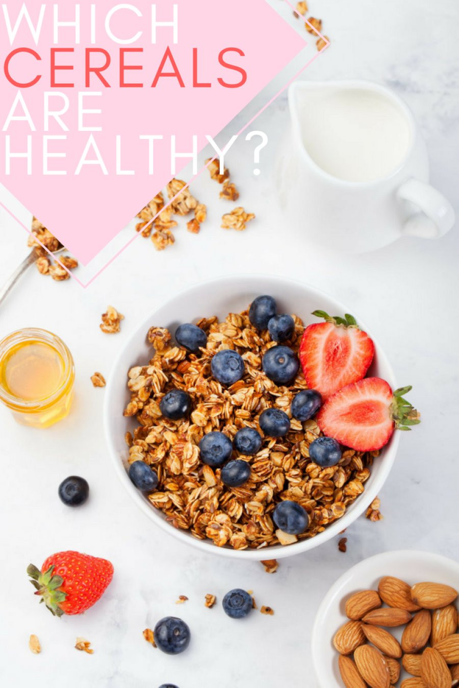 Popular Breakfast Cereals  Here Are The Breakfast Cereals That Are Actually Healthy