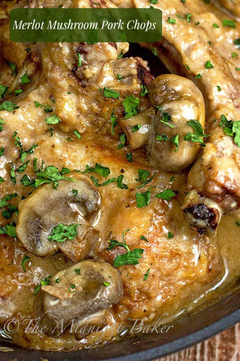 Pork Chops And Mushrooms  Merlot Mushroom Pork Chops The Midnight Baker