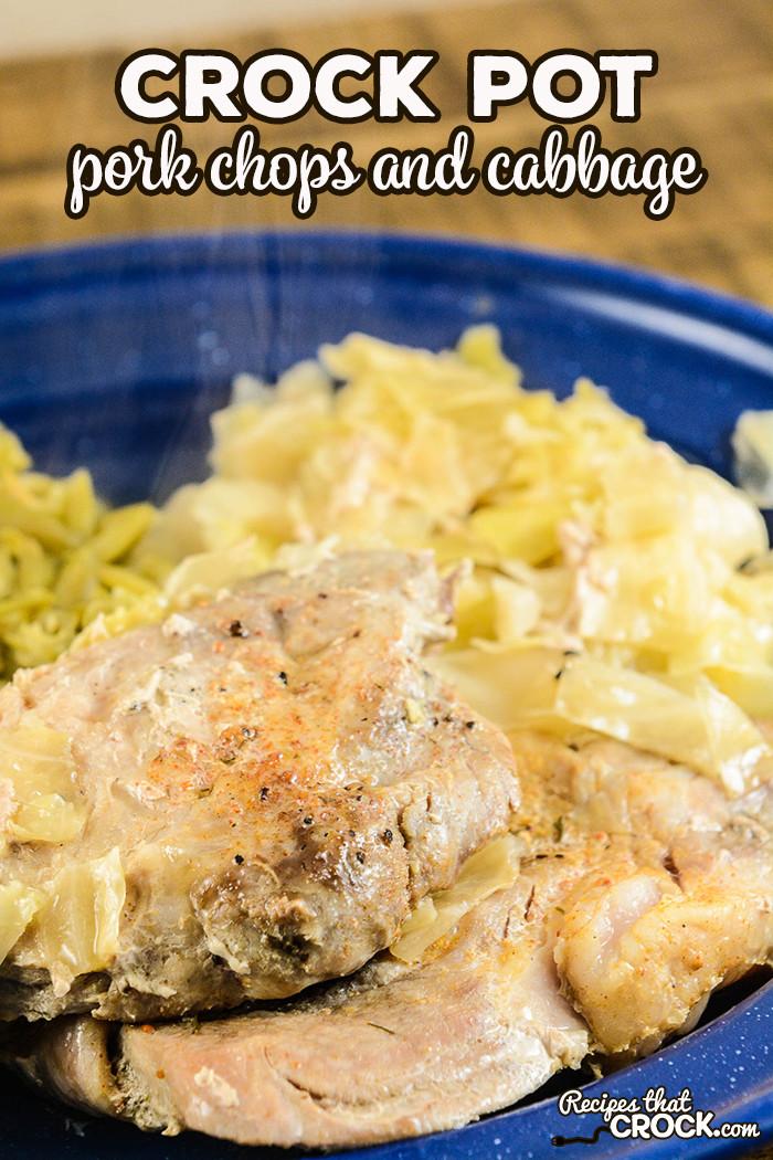 Pork Chops Recipes In Crock Pot  Crock Pot Pork Chops and Cabbage Recipes That Crock