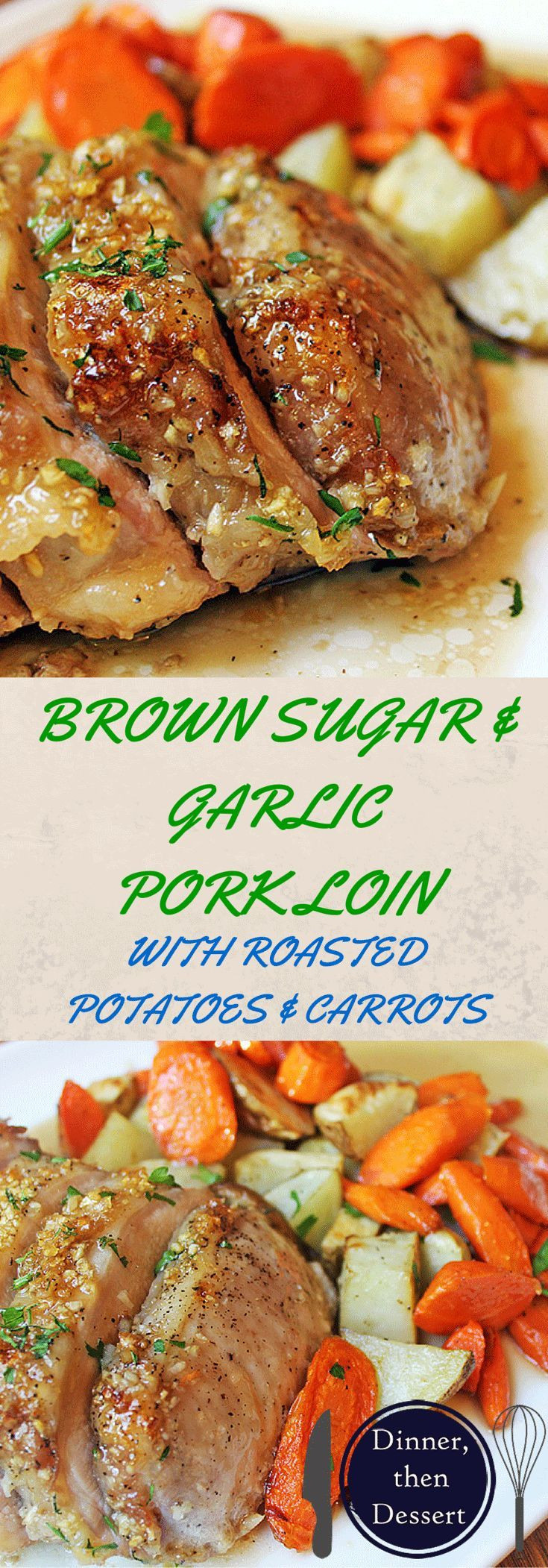 Pork Tenderloin Sides  Brown Sugar Garlic Pork with Carrots & Potatoes