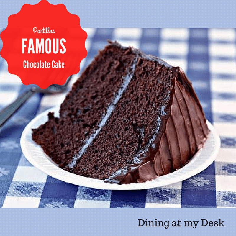 Portillos Chocolate Cake Recipe  What s Cookin Chicago Portillo s Chocolate Cake