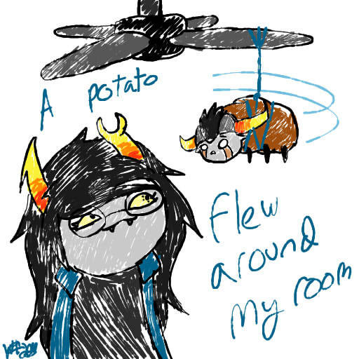Potato Flew Around My Room  A POTATO FLEW AROUND MY ROOM