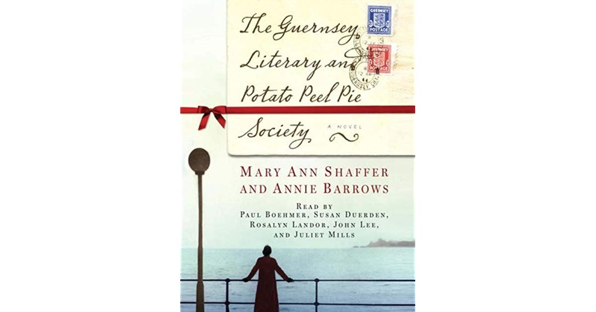 Potato Peel Pie Society  The Guernsey Literary and Potato Peel Pie Society by Mary