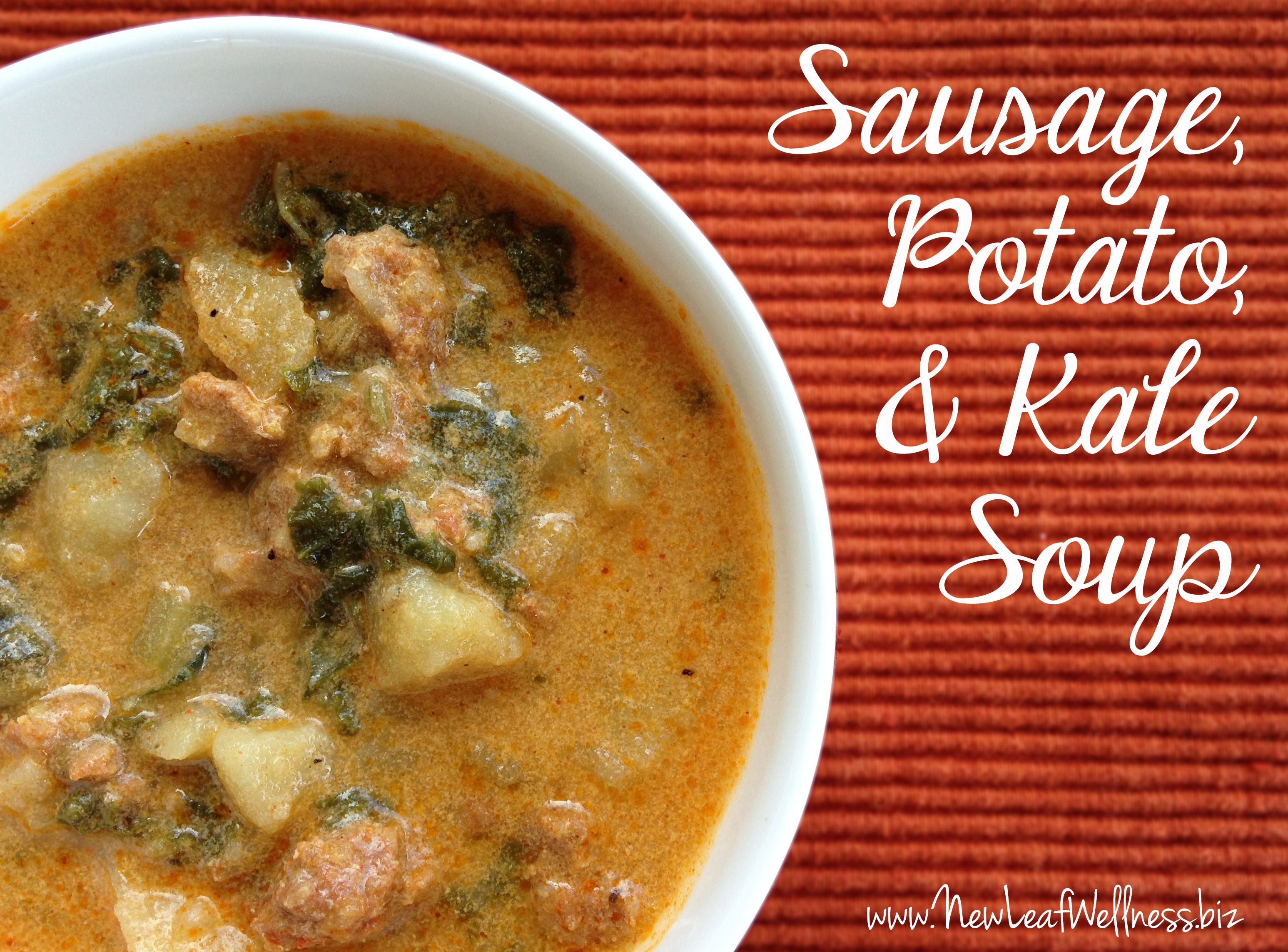 Potato Sausage Soup  Sausage Potato and Kale Soup Recipe – New Leaf Wellness