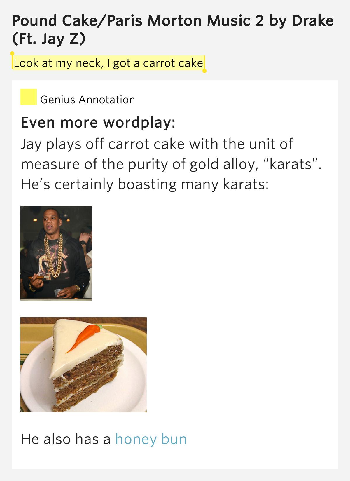 Pound Cake Lyrics  Look at my neck I got a carrot – Pound Cake Paris