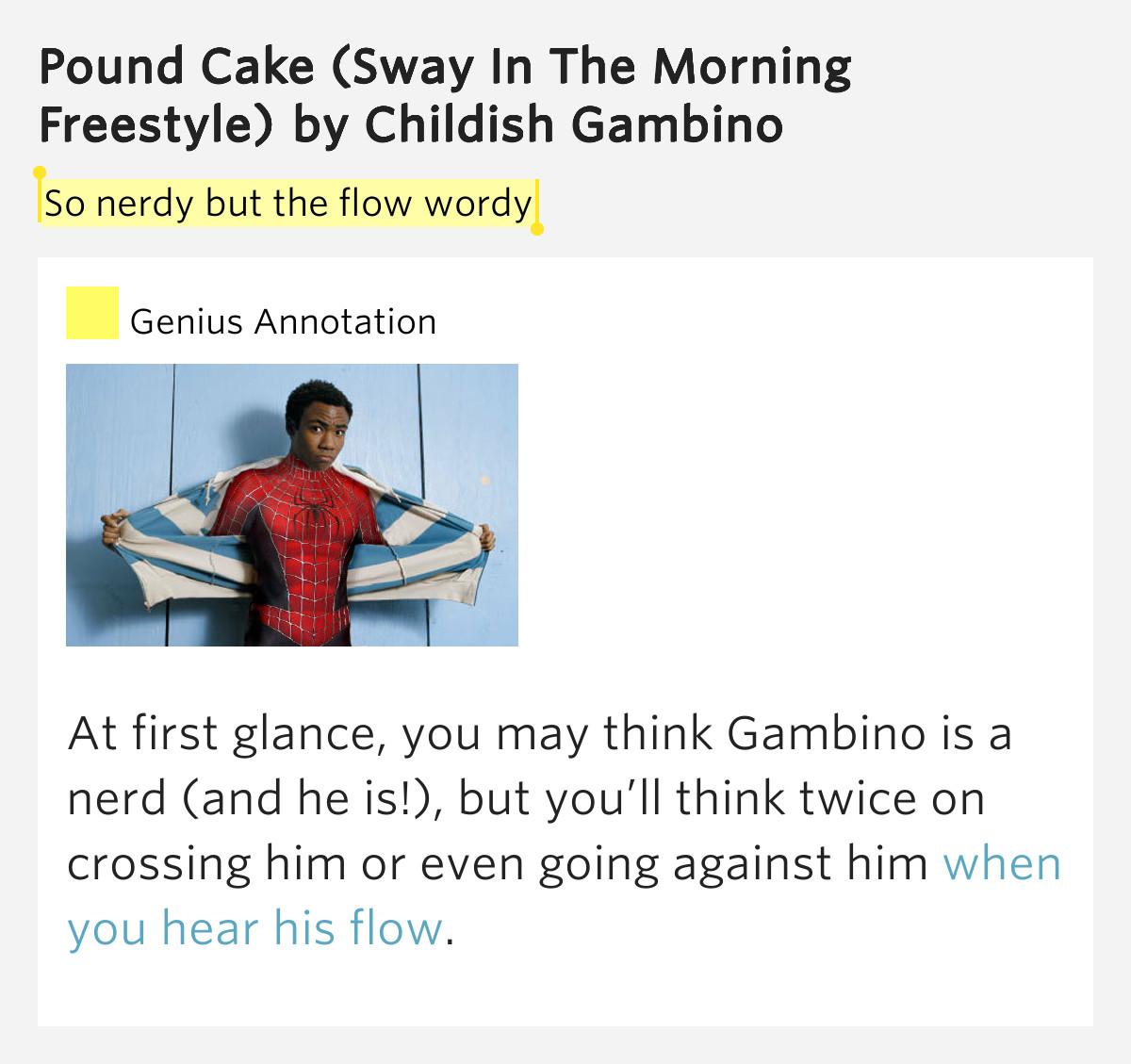 Pound Cake Lyrics  So nerdy but the flow wordy – Pound Cake Sway In The