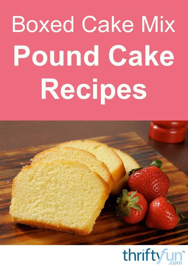 Pound Cake Mix  Boxed Cake Mix Pound Cake Recipes