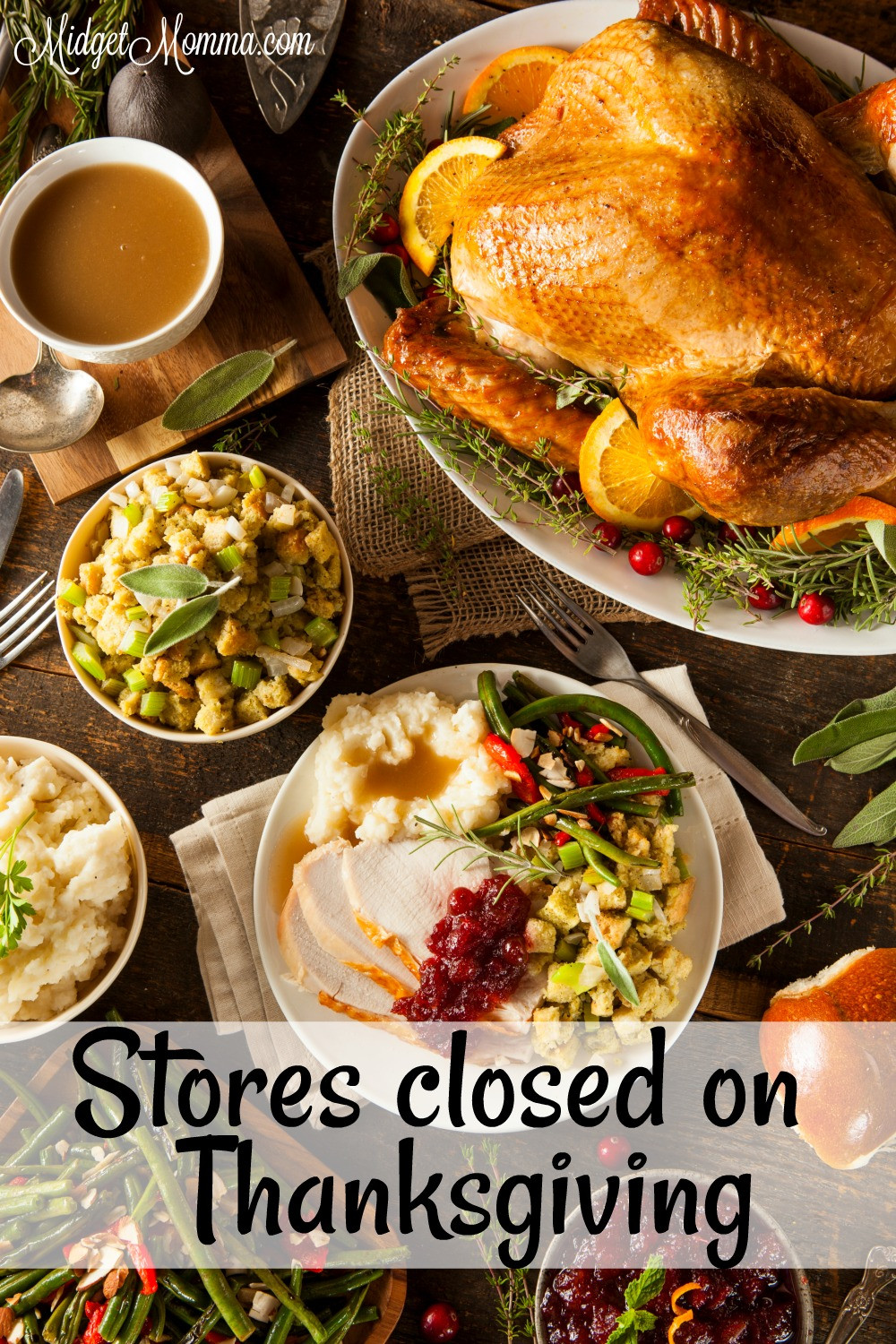 Pre Cooked Thanksgiving Dinner 2017  Stores closed on Thanksgiving 2017 • Mid Momma