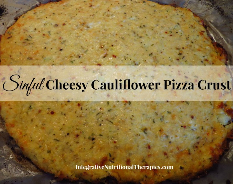 Premade Cauliflower Pizza Crust  Sinful Cheesy Cauliflower Pizza Crust Melissa Malinowski ND