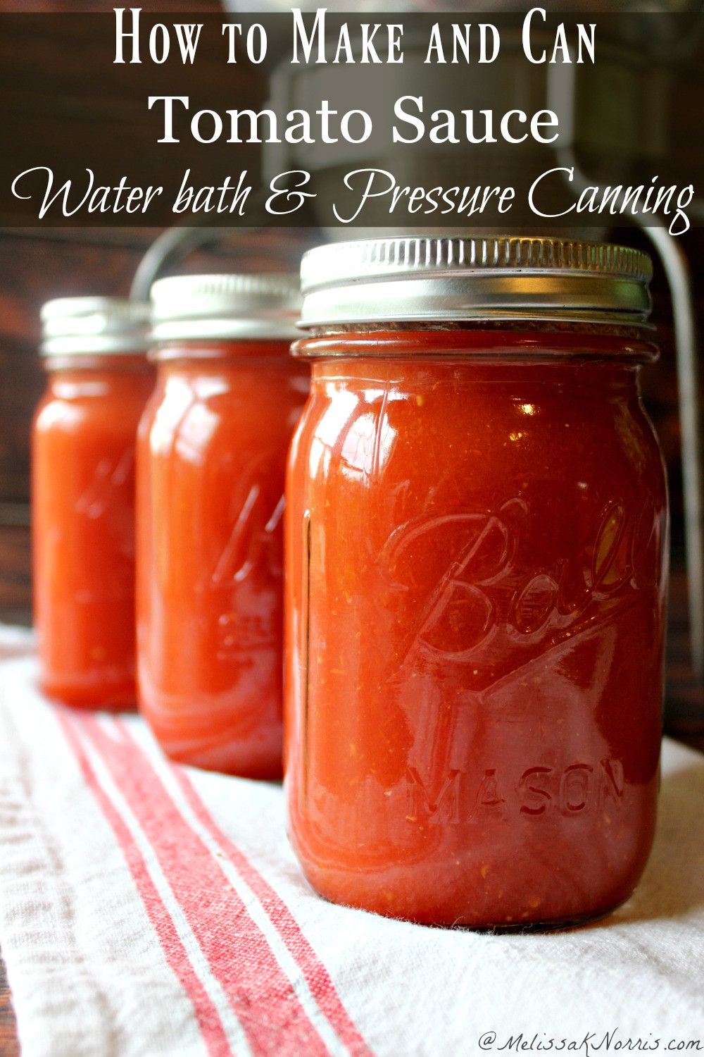 Pressure Canning Tomato Sauce  How to Can Tomato Sauce