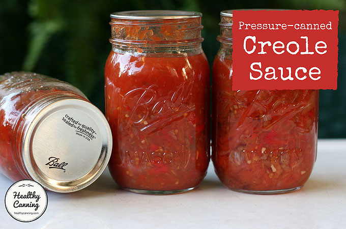 Pressure Canning Tomato Sauce  Creole Sauce for Pressure Canning Healthy Canning