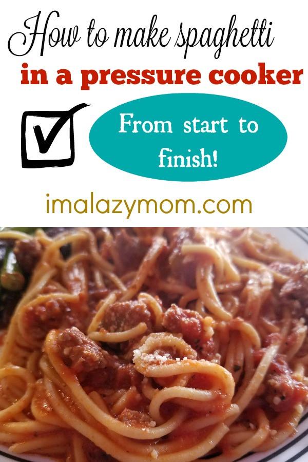 Pressure Cooker Spaghetti  Pressure Cooker Spaghetti