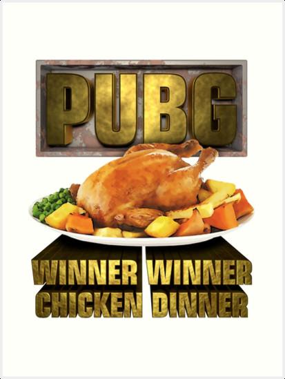 "Pubg Chicken Dinner  ""PUBG WINNER WINNER CHICKEN DINNER"" Art Prints by"