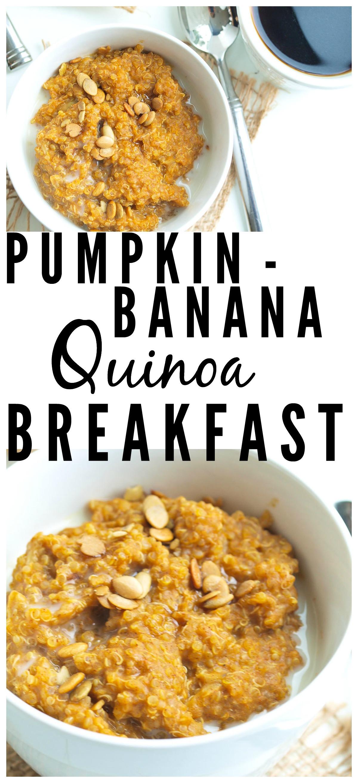 Pumpkin Breakfast Recipes  Pumpkin Banana Quinoa Breakfast Happy Healthy Mama