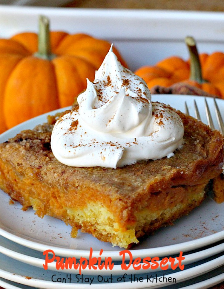 Pumpkin Desserts Recipes  Pumpkin Dessert Can t Stay Out of the Kitchen