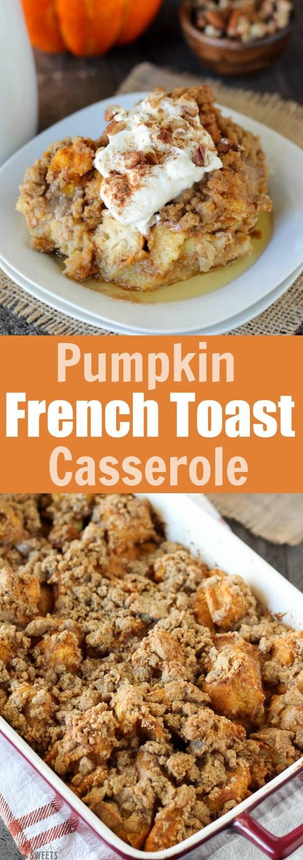 Pumpkin French Toast Casserole  Baked Pumpkin French Toast Casserole