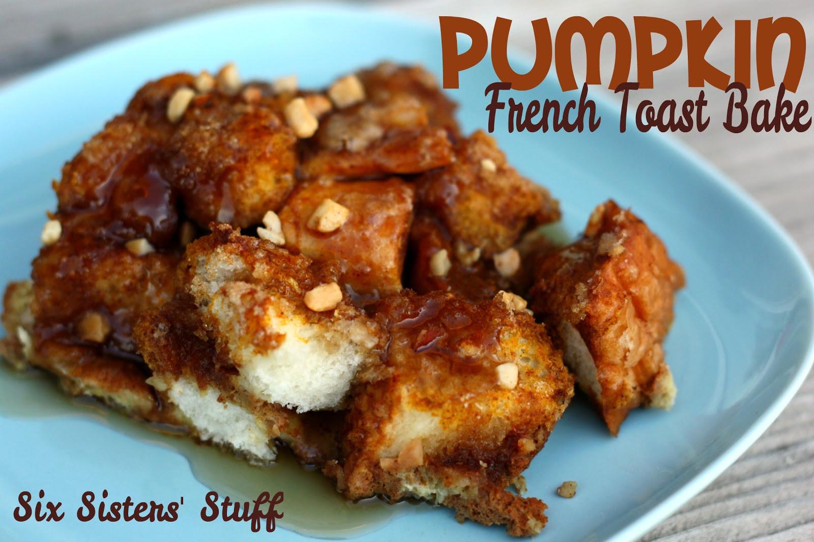 Pumpkin French Toast Casserole  Pumpkin French Toast Bake