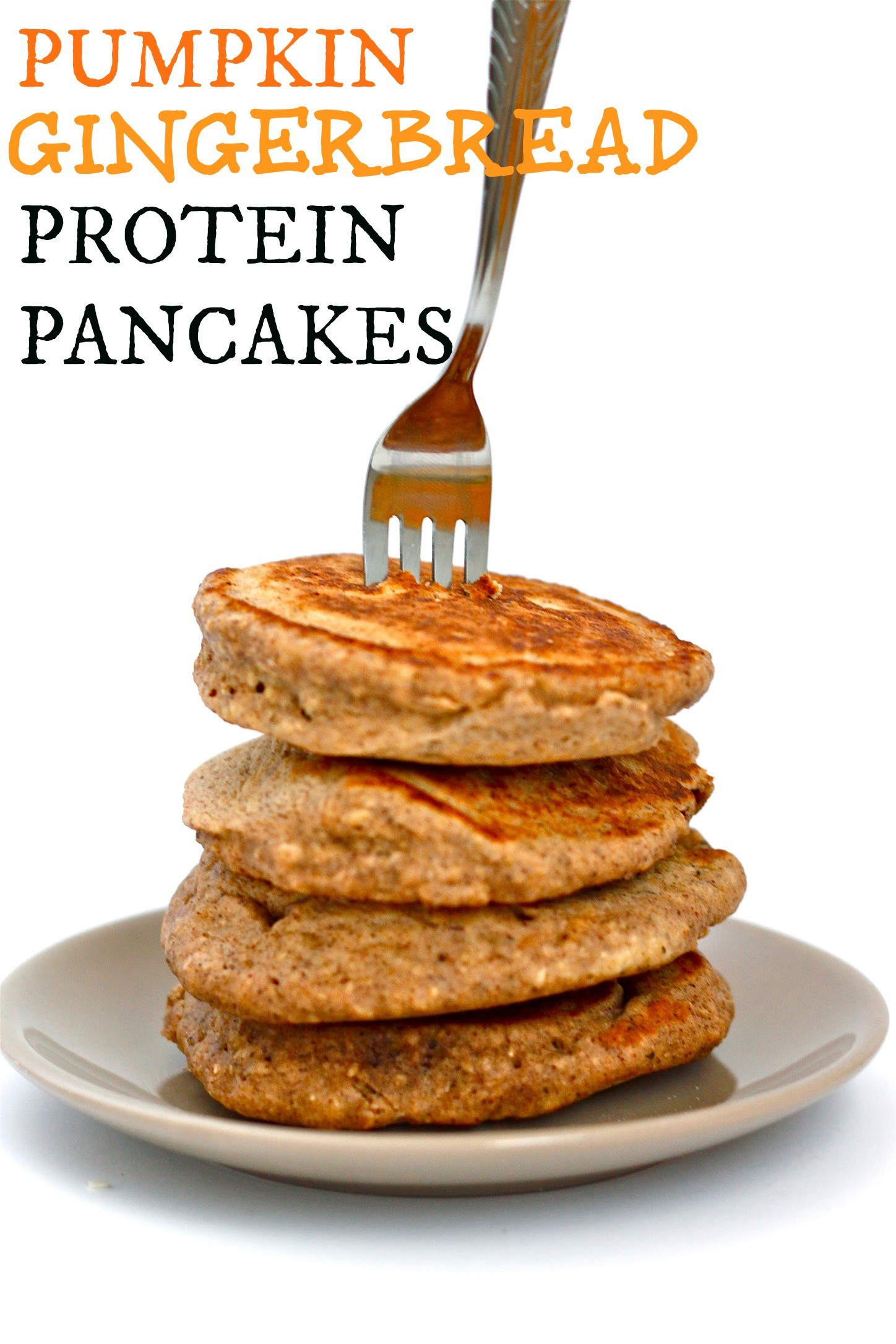 Pumpkin Protein Pancakes  Pumpkin Gingerbread Protein Pancakes