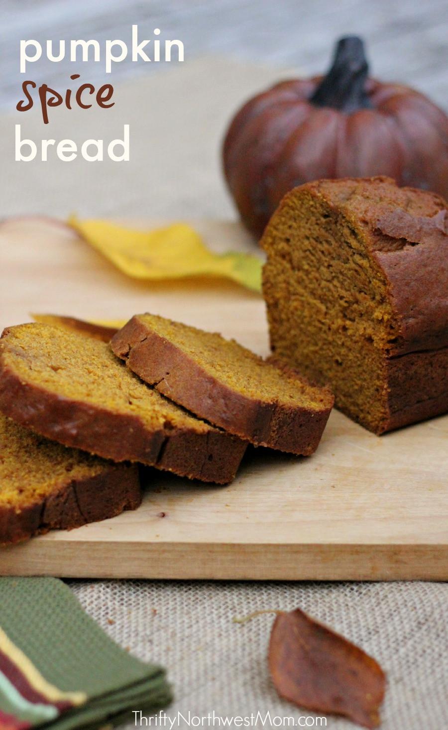 Pumpkin Spice Bread  Pumpkin Spice Bread Recipe Thrifty NW Mom