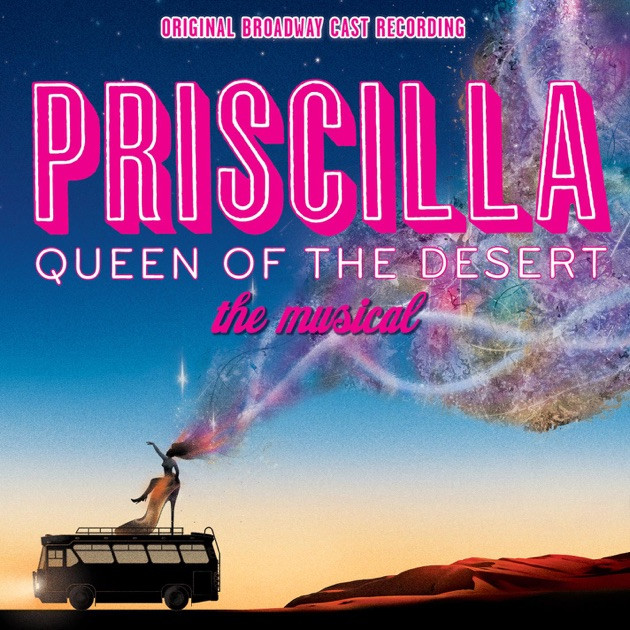 Queen Of The Dessert  Priscilla Queen of the Desert Original Broadway Cast