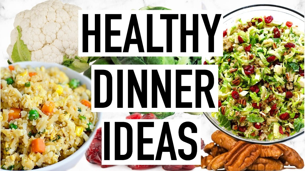 Quick And Easy Healthy Dinner Recipes  HEALTHY DINNER IDEAS Easy And Quick Dinner Recipes