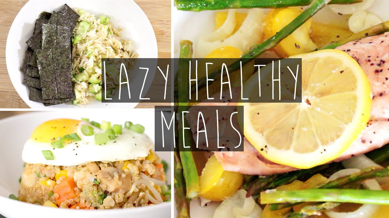Quick And Easy Healthy Dinner Recipes  3 Quick & Easy Healthy Dinner Ideas FOR LAZY PEOPLE