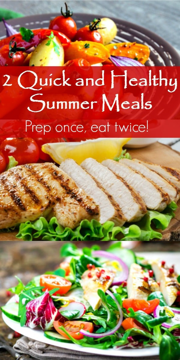 Quick And Healthy Dinner  2 Quick and Healthy Summer Meals Prep ce Eat Twice