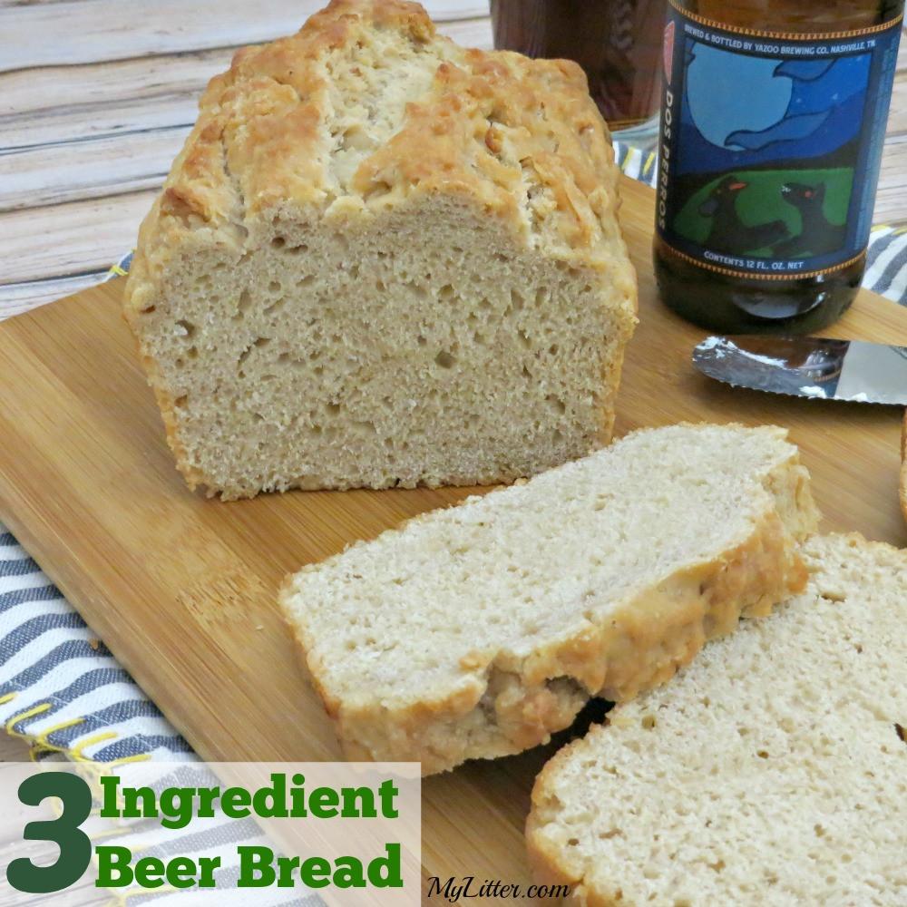 Quick Bread Recipe  3 Ingre nt Beer Bread