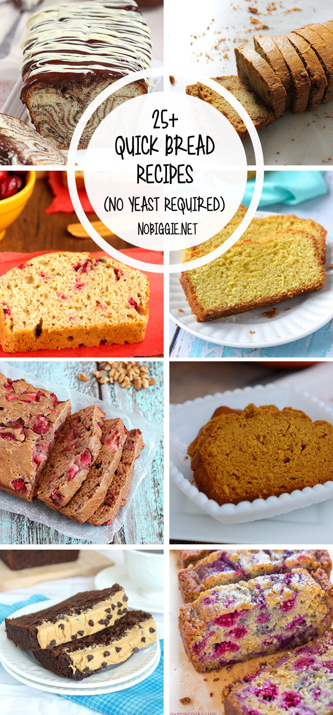 Quick Bread Recipes  25 Quick Bread Recipes No Yeast Required