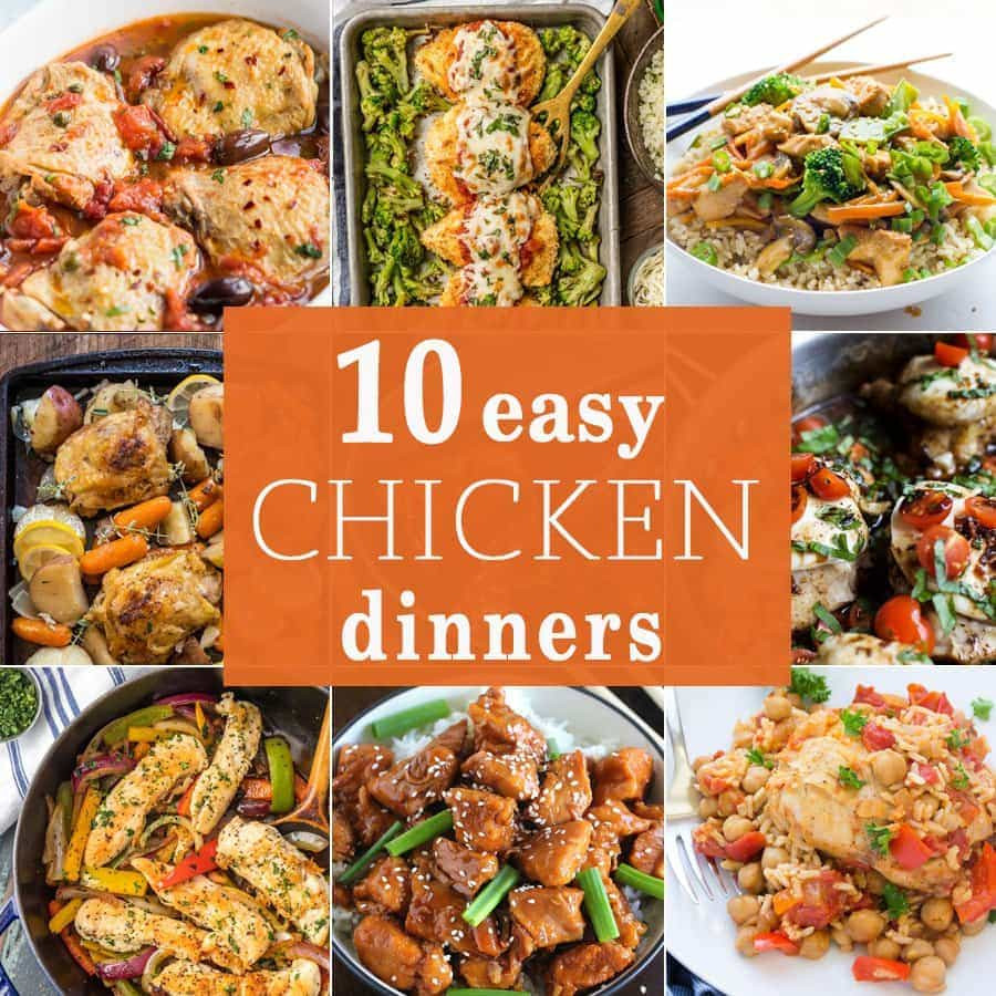 Quick Chicken Dinners  10 Easy Chicken Dinners The Cookie Rookie