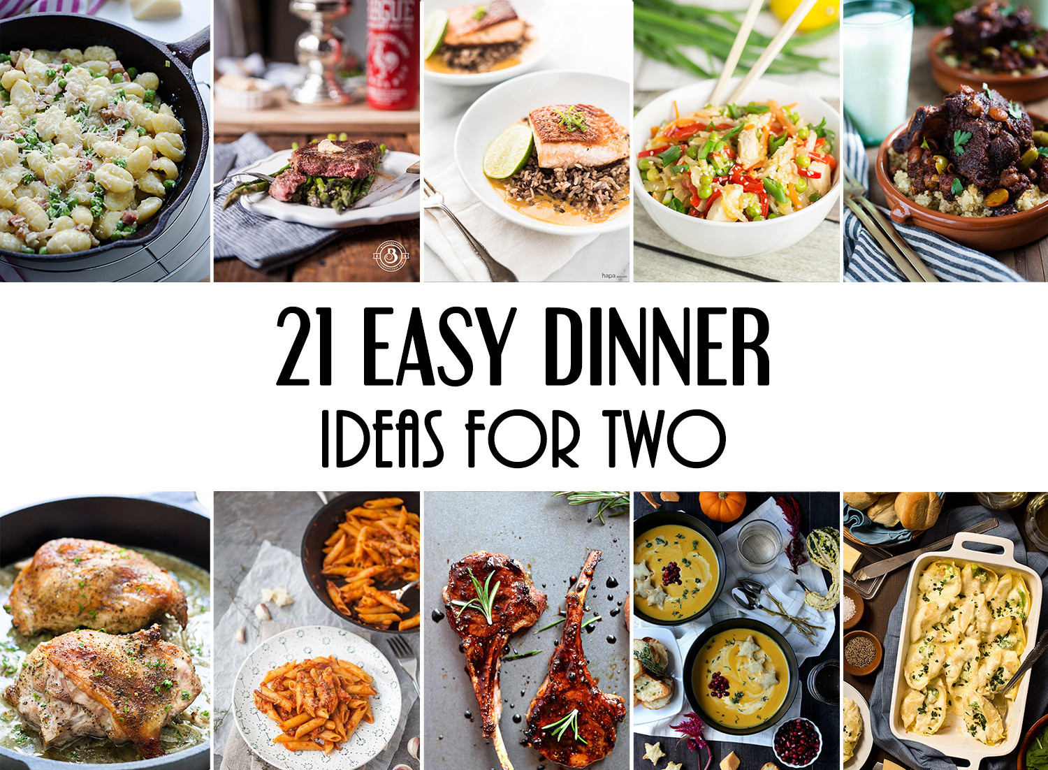 Quick Dinner Ideas For Two  21 Easy Dinner Ideas For Two That Will Impress Your Loved e
