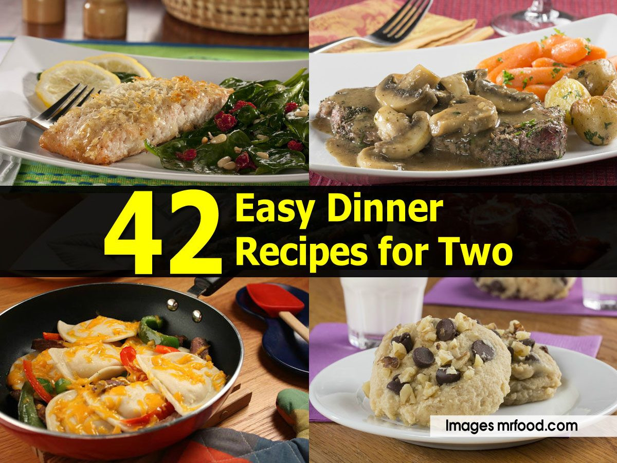 Quick Dinner Ideas For Two  42 Easy Dinner Recipes for Two