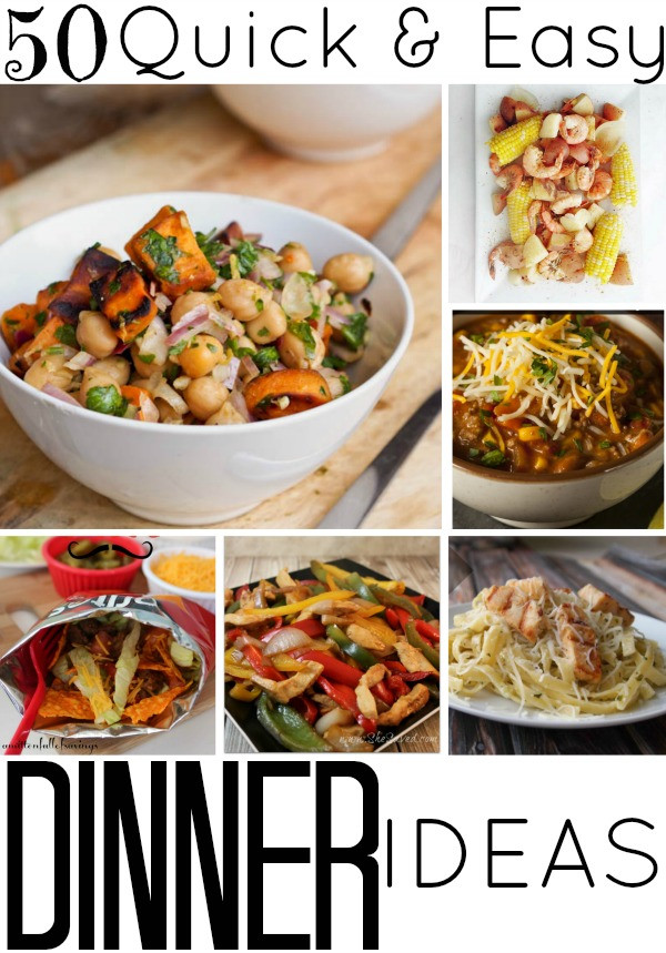 Quick Easy Dinner  50 Quick and Easy Dinner Ideas