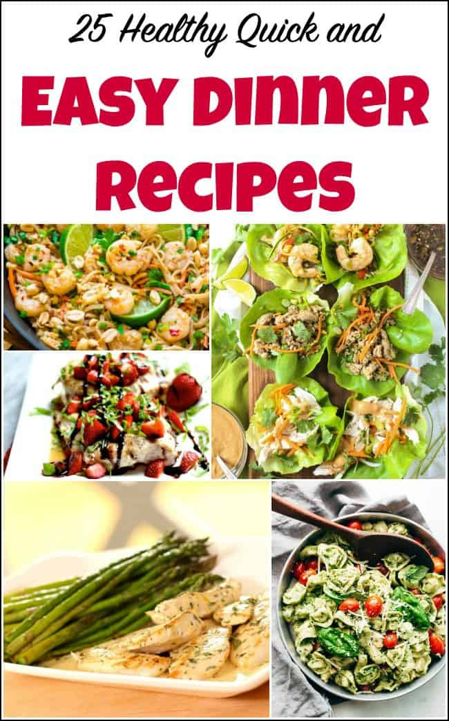 Quick Easy Healthy Dinner  25 Healthy Quick and Easy Dinner Recipes to Make at Home