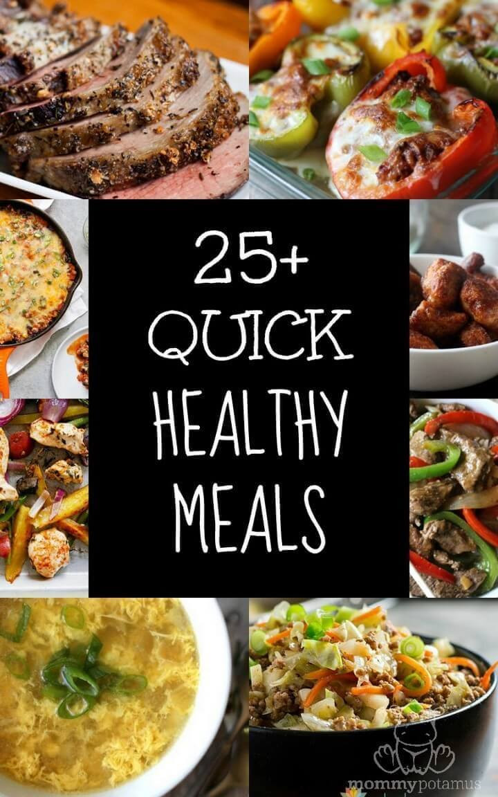 Quick Easy Healthy Dinner  25 Quick Healthy Meals