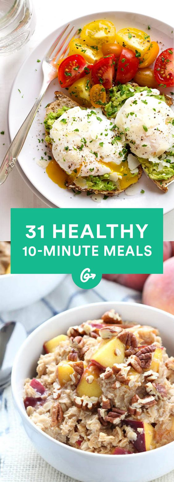 Quick Easy Healthy Dinner  31 Healthy Meals You Can Make in 10 Minutes or Less