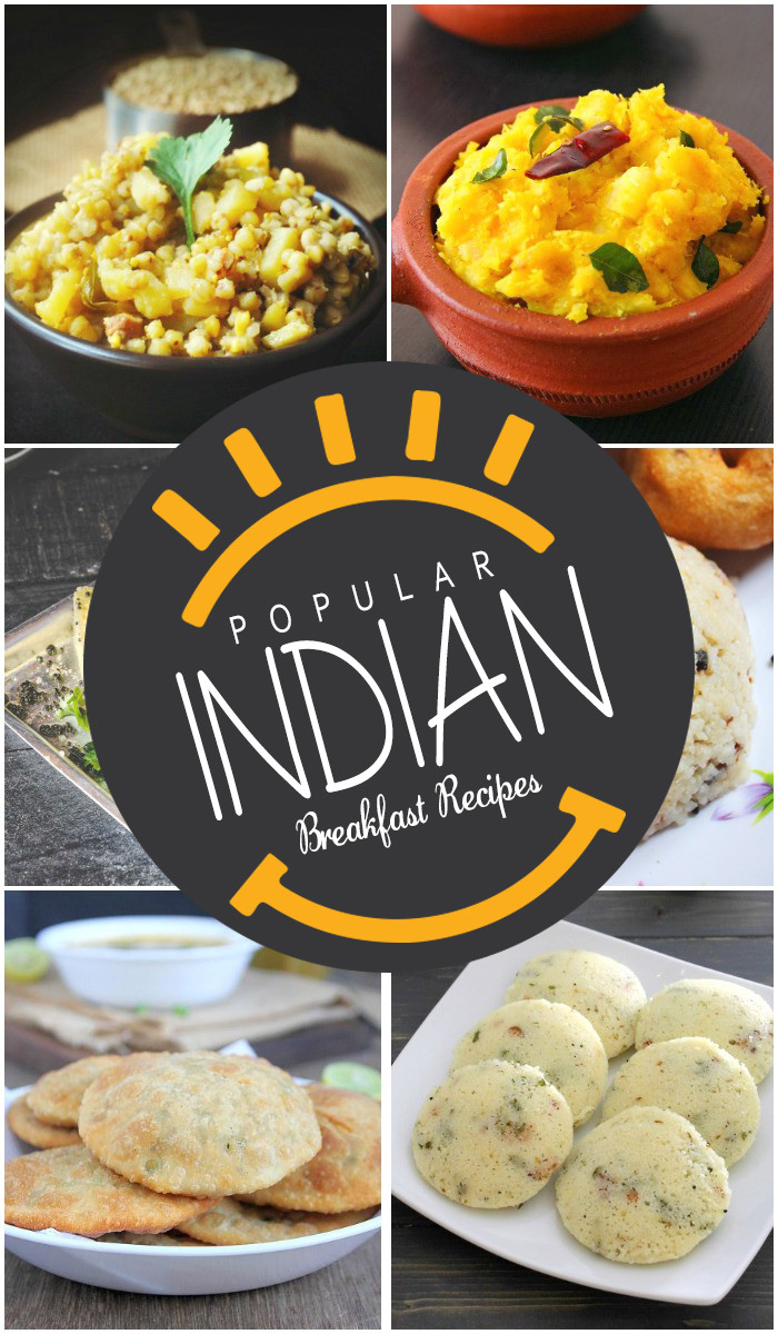 Quick Indian Breakfast Recipes  25 Popular Indian Breakfast Recipes