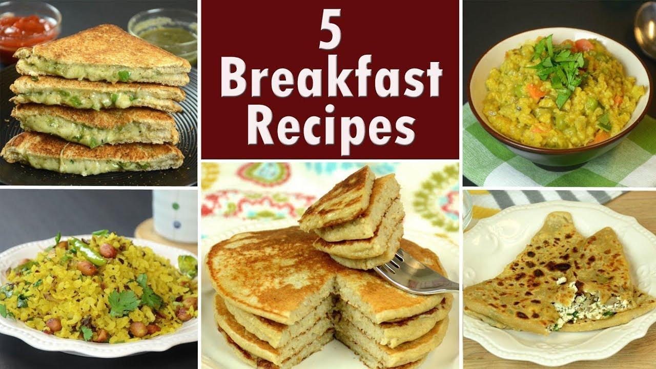 Quick Indian Breakfast Recipes  5 Breakfast Recipes Part 2 Indian Breakfast