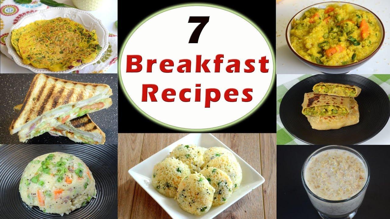 Quick Indian Breakfast Recipes  7 Breakfast Recipes Part 1