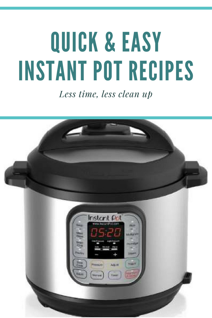 Quick Instant Pot Recipes  Quick and Easy Instant Pot Recipes You Must Try Emma and