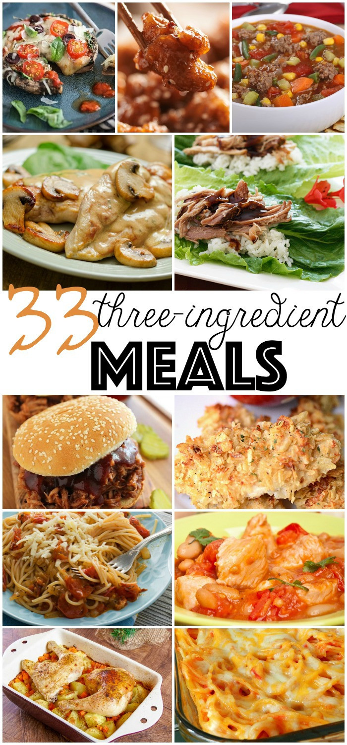 Quick Recipes For Dinner  33 3 Ingre nt Meals