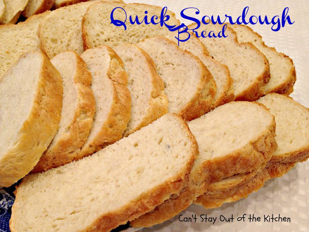 Quick Sourdough Bread  Quick Sourdough Bread Can t Stay Out of the Kitchen