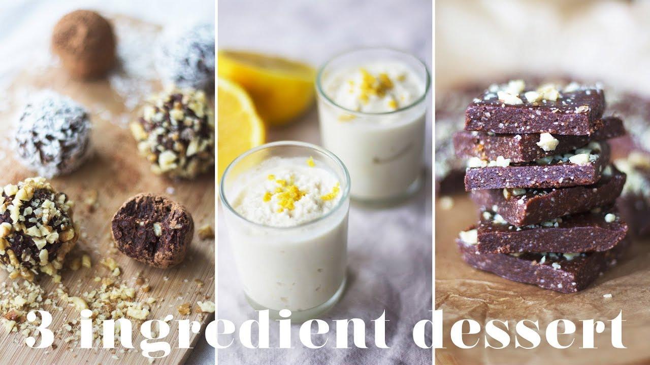 Quick Vegan Desserts  3 INGREDIENT VEGAN DESSERTS