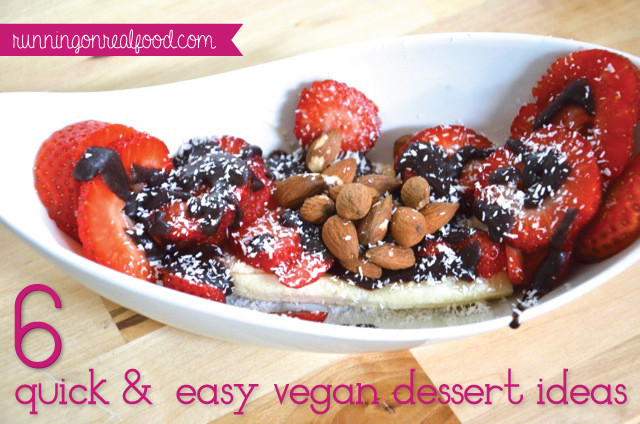Quick Vegan Desserts  6 Healthy Quick and Easy Vegan Dessert Ideas to Satisfy