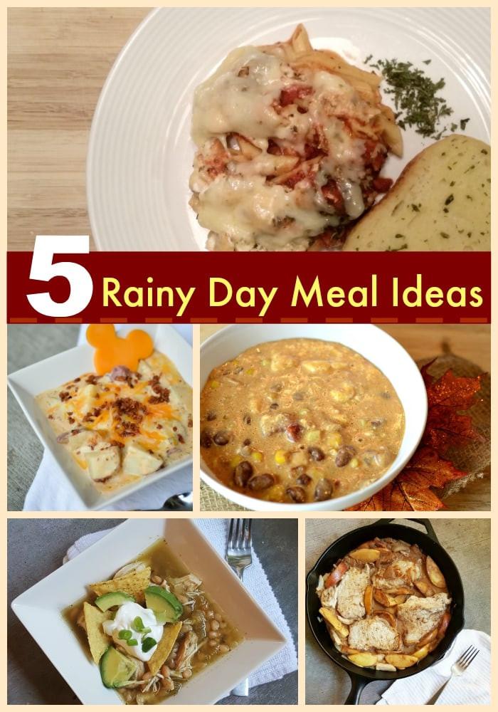 Rainy Day Dinner Ideas  5 Recipes for a Rainy Day