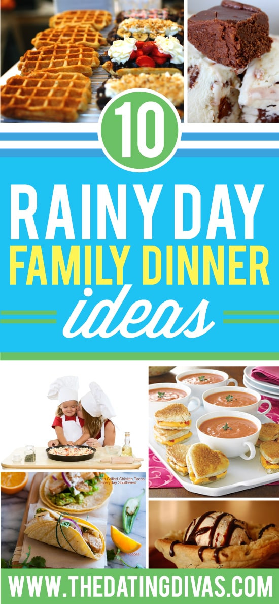 Rainy Day Dinner Ideas  Rainy Day Activities for the Whole Family from The