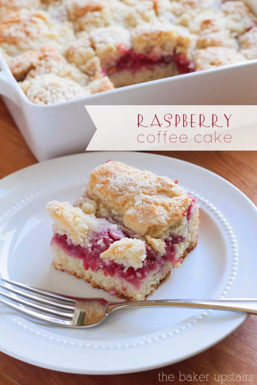 Raspberry Coffee Cake  The Baker Upstairs raspberry coffee cake