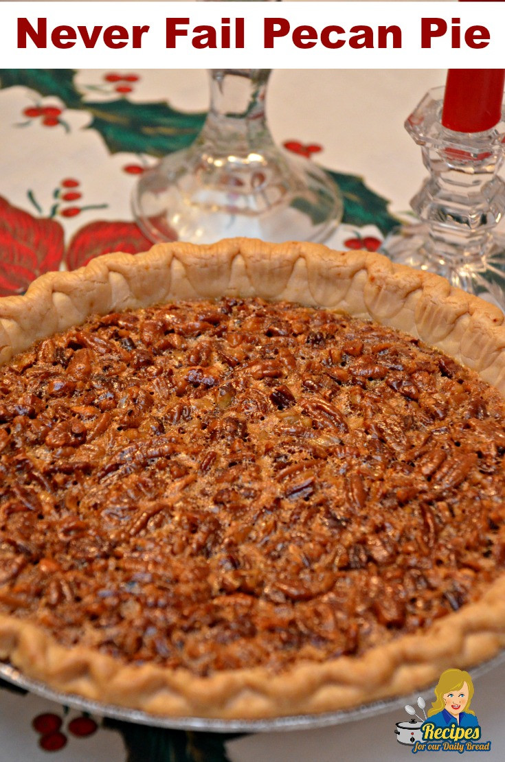 Recipe For Pecan Pie  HOW TO MAKE PECAN PIE THAT NEVER FAILS SOUTHERN PIE