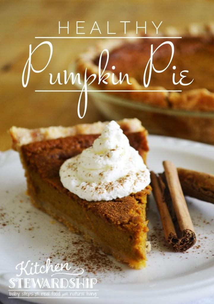 Recipe For Pumpkin Pie  Healthy Whole Foods Pumpkin Pie Recipe